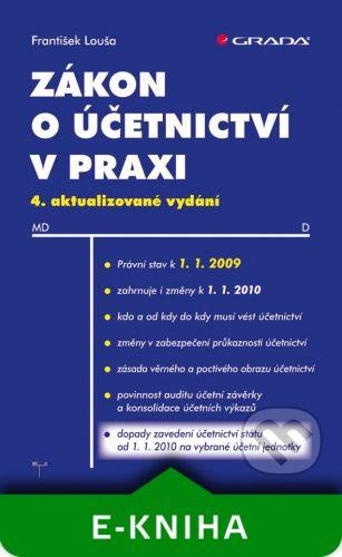 Grada Zákon o účetnictví v praxi - František Louša cena od 60 Kč