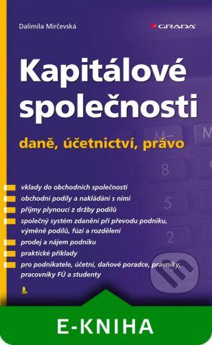 Grada Kapitálové společnosti - daně, účetnictví, právo - Dalimila Mirčevská cena od 319 Kč