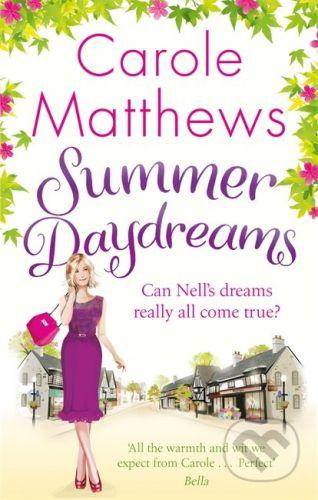 Matthews Carole: Summer Daydreams cena od 237 Kč
