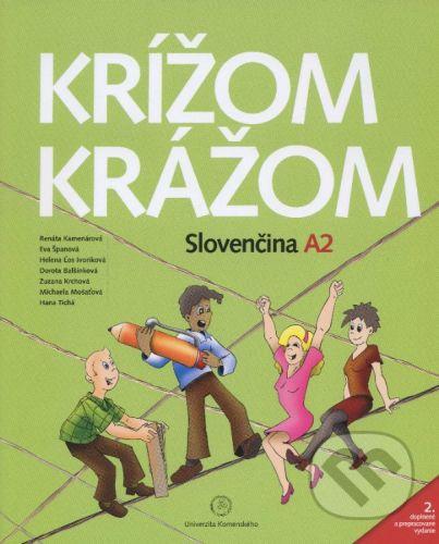 Studia Academica Slovaca Krížom krážom - Slovenčina A2 - Renáta Kamenárová a kolektiv cena od 582 Kč