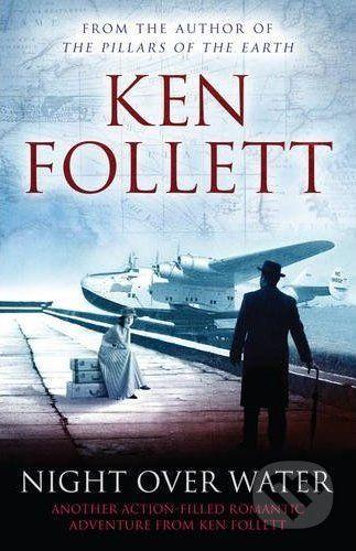 Pan Macmillan Night Over Water - Ken Follett cena od 264 Kč