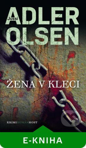 Host Žena v kleci - Jussi Adler-Olsen cena od 149 Kč