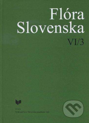 VEDA Flóra Slovenska VI/3 - Kolektív autorov cena od 292 Kč