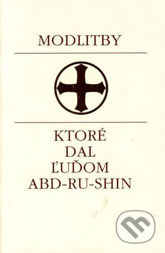 Efezus Modlitby, ktoré dal ľuďom Abd-ru-shin - cena od 65 Kč