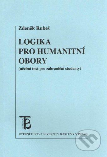 Karolinum Logika pro humanitní obory - Zdeněk Rubeš cena od 103 Kč