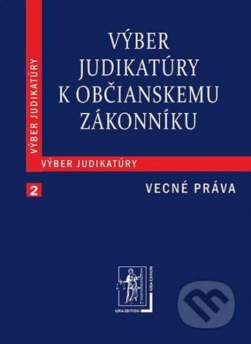 IURA EDITION Výber judikatúry k Občianskemu zákonníku 2 (Vecné práva) - cena od 322 Kč