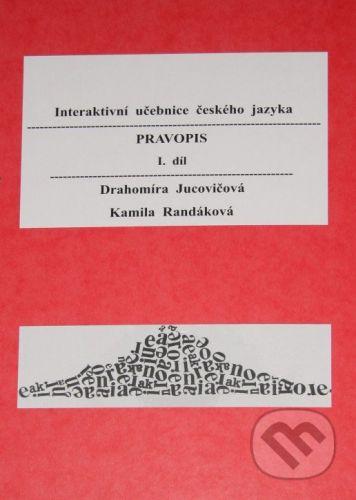 D&H Pravopis I. díl - Drahomíra Jucovičová, Kamila Randáková cena od 1291 Kč