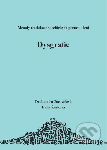 D&H Dyslexia - Hana Žáčková, Drahomíra Jucovičová, Sandra Srholcová cena od 65 Kč