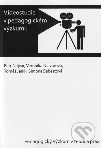Paido Videostudie v pedagogickém výzkumu - Petr Najvar cena od 0 Kč