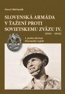 Dali-BB Slovenská armáda v ťažení proti Sovietskemu zväzu IV. (1941 – 1944) - Pavel Mičianik cena od 661 Kč