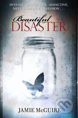 Simon & Schuster Beautiful Disaster - Jamie Mcguire cena od 283 Kč