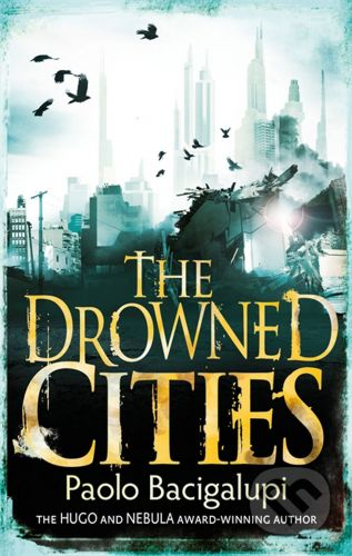 XXL obrazek Atom The Drowned Cities - Paolo Bacigalupi