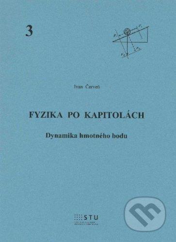 STU Fyzika po kapitolách 3 - Ivan Červeň cena od 101 Kč