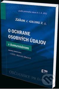 Eurokódex Zákon č. 428/2002 Z.z. o ochrane osobných údajov - Marcela Macová cena od 411 Kč