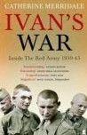 Faber and Faber Ivan's War - Catherine Merridale cena od 381 Kč