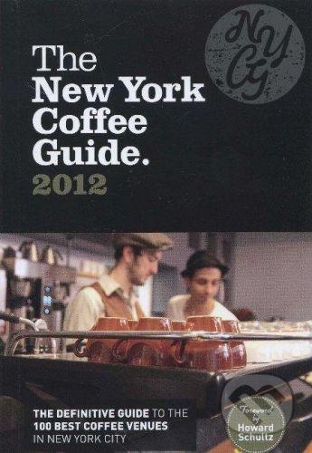 Allegra Publications The New York Coffee Guide 2012 - Jeffrey Young cena od 319 Kč