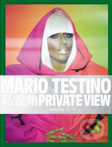 Taschen Private View - Mario Testino cena od 1512 Kč