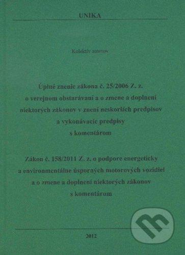 UNIKA Úplné znenie zákona č. 25/2006 Z.z., Zákon č. 158/2011 Z.z. - cena od 369 Kč