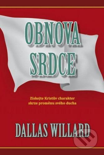 Návrat domů Obnova srdce - Dallas Willard cena od 295 Kč