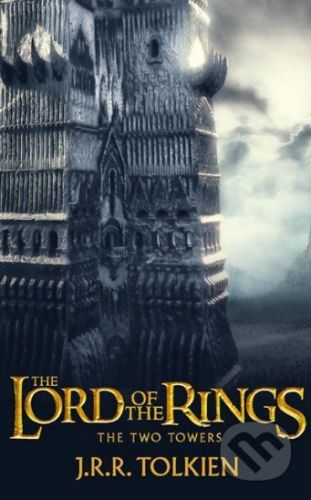 Tolkien, J R R: Two Towers (Lord of the Rings, vol.2) Film Tie In cena od 200 Kč
