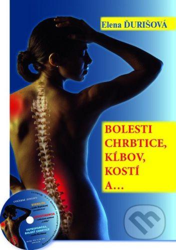 MUDr. Elena Ďurišová-AKU-HOMEO Bolesti chrbtice, kĺbov, kostí a... (kniha + CD) - Elena Ďurišová cena od 599 Kč