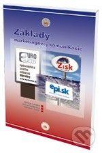 Eurokódex Základy marketingovej komunikácie - Helena Labská, Mária Tajtáková, Miroslav Foret cena od 247 Kč