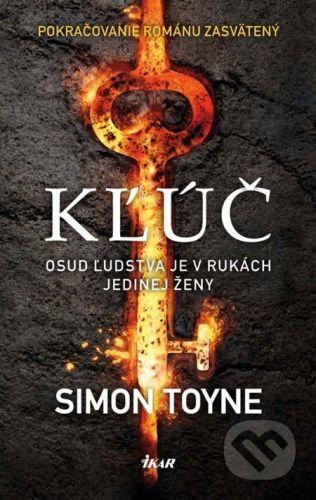 Simon Toyne: Kľúč cena od 0 Kč