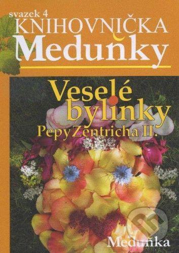 Meduňka Veselé bylinky Pepy Zentricha II. - cena od 50 Kč