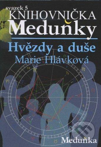 Marie Hlávková: Hvězdy a duše cena od 61 Kč