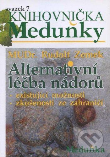 Meduňka Alternativní léčba nádorů - Rudolf Zemek cena od 59 Kč