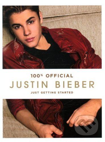 HarperCollins Publishers Just Getting Started - Justin Bieber cena od 447 Kč