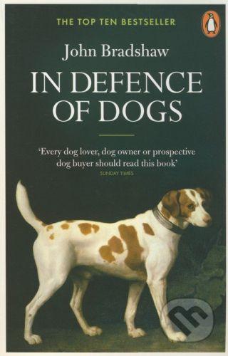Penguin Books In Defence of Dogs - John Bradshaw cena od 317 Kč