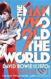 Vintage The Man Who Sold the World - Peter Doggett cena od 297 Kč