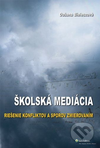 IURA EDITION Školská mediácia - Dušana Bieleszová cena od 159 Kč