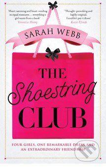 Webb Sarah: Shoestring Club cena od 194 Kč
