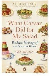Penguin Books What Caesar Did For My Salad - Albert Jack cena od 260 Kč