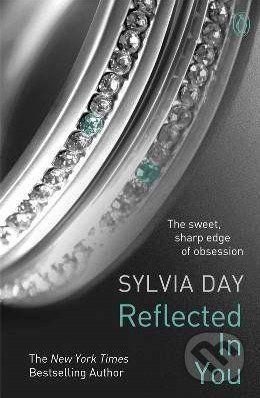 Sylvia Day: Reflected in You cena od 197 Kč