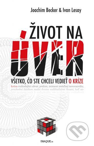 Inaque.sk Život na úver - Joachim Becker, Ivan Lesay cena od 202 Kč