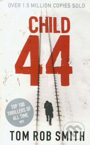 Smith, Tom Rob: Child 44 cena od 210 Kč
