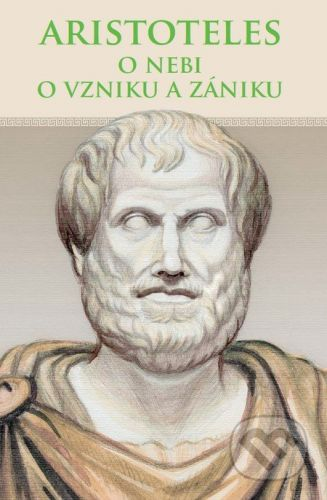 Thetis O nebi, O vzniku a zániku - Aristoteles cena od 270 Kč
