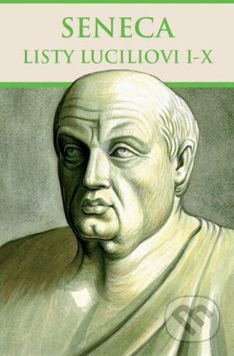 Thetis Listy Luciliovi I-X - Lucius Annaeus Seneca cena od 289 Kč