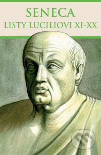 Thetis Listy Luciliovi XI-XX - Lucius Annaeus Seneca cena od 292 Kč