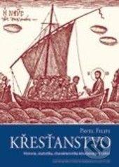 Pavel Filipi: Křesťanstvo cena od 174 Kč