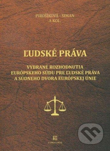 Euroiuris Ľudské práva - Marica Pirošíková, Michal Siman cena od 567 Kč