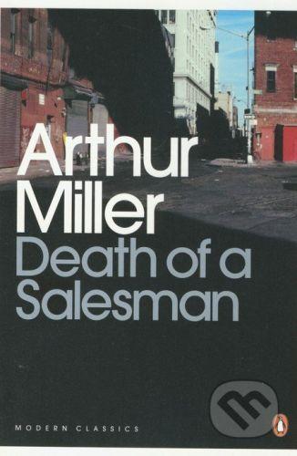 Penguin Books Death of a Salesman - Arthur Miller cena od 283 Kč