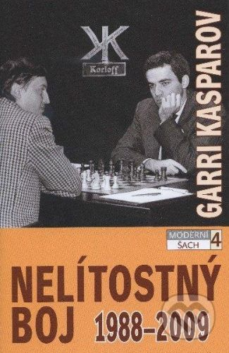 ŠACHinfo Nelítostný boj 1988 - 2009 - Garri Kasparov cena od 538 Kč