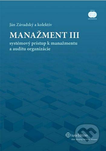 IURA EDITION Manažment III - Ján Závadský a kolektív cena od 130 Kč