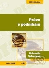 Key publishing Právo v podnikání - Bohumila Salachová cena od 165 Kč