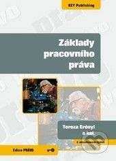 Key publishing Základy pracovního práva - Tereza Erényi cena od 181 Kč