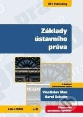 Key publishing Základy ústavního práva - Vlastislav Man, Karel Schelle cena od 188 Kč